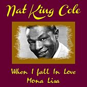 When I Fall in Love by Nat King Cole