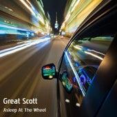 Asleep At the Wheel von Great Scott!