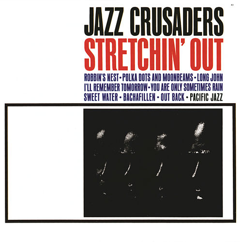 Stretchin' Out by The Crusaders