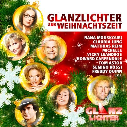 Glanzlichter zur Weihnachtszeit von Various Artists