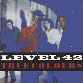 True Colours by Level 42