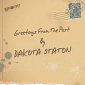 Greetings from the Past by Dakota Staton