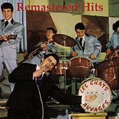 Remastered Hits by Les Chats Sauvages