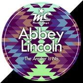 The Answer Is No de Abbey Lincoln