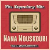 The Legendary Hits von Nana Mouskouri