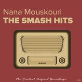 The Smash Hits von Nana Mouskouri