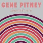 Gene Pitney: Greatest Hits by Gene Pitney