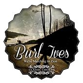 We're Marching to Zion by Burl Ives