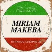 Uthando Luyaphela de Miriam Makeba