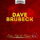 Take the a Train by Dave Brubeck