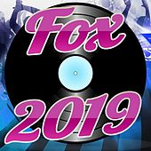 Fox 2019 by Various Artists