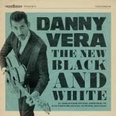 The New Black and White van Danny Vera