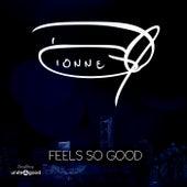 Feels So Good de Dionne Warwick