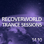 Recoverworld Trance Sessions 14.10 de Various Artists