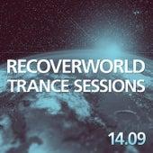 Recoverworld Trance Sessions 14.09 de Various Artists