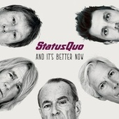 And It's Better Now by Status Quo