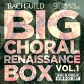 Big Choral Box - Renaissance de Various Artists