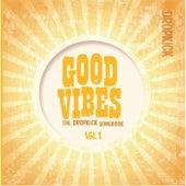 Good Vibes: The Dropkick Songbook, Vol. 1 von Dropkick