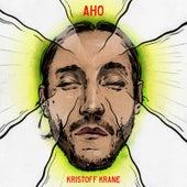 Aho by Kristoff Krane