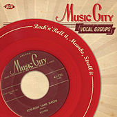 Music City Vocal Groups: Rock'n'Roll It, Mambo, Stroll It de Various Artists