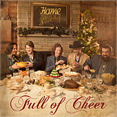 Full Of Cheer (Deluxe) von Home Free