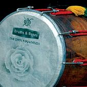 Drums & Roses by Dhol Foundation