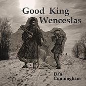 Good King Wenceslas de Dan Cunningham