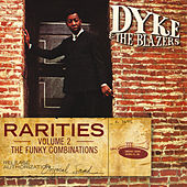 Rarities Volume 2 - The Funky Combinations von Dyke & The Blazers