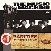 Rarities Volume 1 - Last Singles & Demos de Music Machine