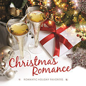 Christmas Romance: 15 Romantic Holiday Favorites by Various Artists