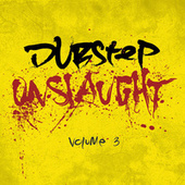 Dubstep Onslaught Vol.3 by Various Artists