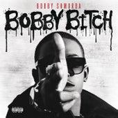 Bobby Bitch by Bobby Shmurda