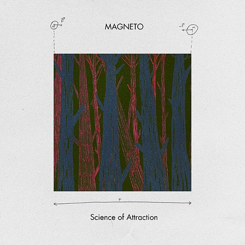 Science of Attraction by Magneto (Latin)