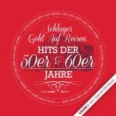 Schlager Geht Auf Reisen. Hits der 50er und 60er Jahre by Various Artists