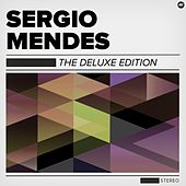 The Deluxe Edition by Sergio Mendes