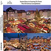 Santa Claus Is Coming to Town (The Christmas Compilation) von Various Artists