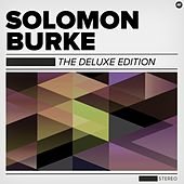 The Deluxe Edition by Solomon Burke