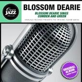 Blossom Dearie Sings Comden and Green (Original Album Plus Bonus Tracks 1960) by Blossom Dearie
