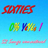 Sixties : 0% Yéyés ! (52 songs remastered) de Various Artists