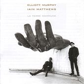 La Terre Commune by Elliott Murphy