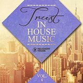 Trust in House Music, Vol. 4 by Various Artists