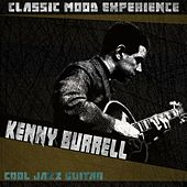 Cool Jazz Guitar (Classic Mood Experience) von Kenny Burrell