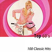 Top 60's (100 Classic Hits) di Various Artists