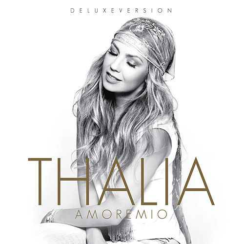 Amore Mio (Deluxe Edition) by Thalía