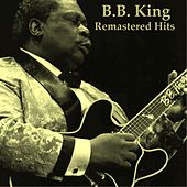 Remastered Hits by B.B. King