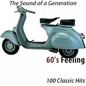 60's Feeling (100 Classic Hits) [The Sound of a Generation] de Various Artists