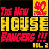 The New House Bangers, Vol. 2 by Various Artists