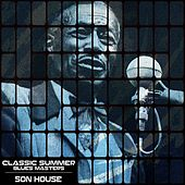 Classic Summer Blues Masters by Son House