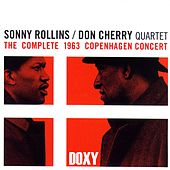 The Complete 1963 Copenhagen Concert (Doxy Collection Live) by Sonny Rollins