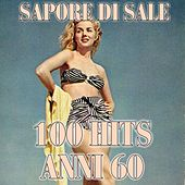 Sapore di sale (100 hits anni 60) de Various Artists